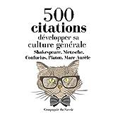 Développer sa culture générale en 500 citations