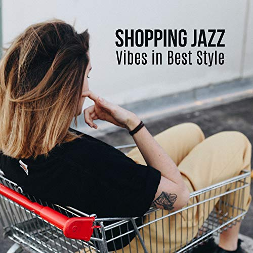 Shopping Jazz Vibes in Best Styl...