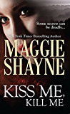 Kiss Me, Kill Me (Mills & Boon Nocturne) (A Secret of Shadow Falls - Book 3)