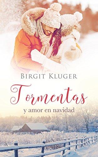 Tormentas y amor en navidad por Birgit Kluger