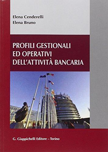 Profili gestionali ed operativi dell'attivit bancaria