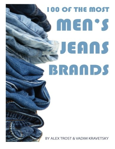 100 of the Most Men's Jean Brands