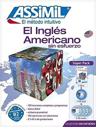 Assimil Pack El Ingles Americano sin Esfuerzo ; American English for SPanish speakers Book+MP3 CD by Assimil (2009-02-04)