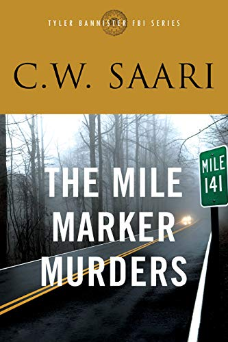 The Mile Marker Murders (the Tyler Bannister FBI series Book 1) (English Edition) -