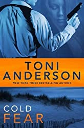 Cold Fear (Cold Justice Series) (Volume 4) by Toni Anderson (2015-05-26)
