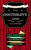 Image de Lady Chatterley's Lover: By D. H. Lawrence  & Illustrated (An Audiobook Free!) (