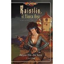 Raistlin, el Túnica Roja: La Forja de un Túnica Negra. Volumen 4 (DGL BOL Forja Túnica Negra)