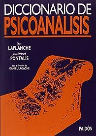 Diccionario de psicoanálisis: Bajo la dirección de Daniel Lagache par Jean Laplanche