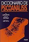 Diccionario de psicoanálisis: Bajo la dirección de Daniel Lagache par Laplanche