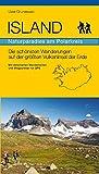 Island - Naturparadies am Polarkreis: Die schönsten Wanderungen auf der größten Vulkaninsel der Erde - Uwe Grunewald