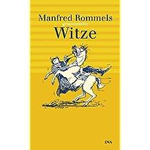 Manfred Rommels gesammelte Witze