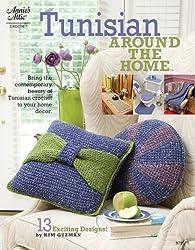 Tunisian Around the Home (Annie's Attic: Crochet) by Kim Guzman (2009-01-01)