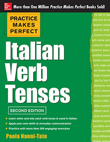 Practice Makes Perfect Italian Verb Tenses 2/E (EBOOK): With 300 Exercises + Free Flashcard App