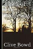 Tales of The Ridgeway