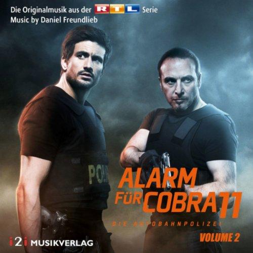 Alarm für Cobra 11, Vol. 2 (Die Originalmusik aus der RTL Serie)
