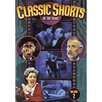 Classic Shorts of the 1930s, Volume 2: Leave it to Dad / Super Snooper / Making the Rounds / Sailor Beware! by Lloyd Ingraham