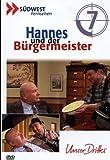 Hannes und dr Bürgermeister - DVD 07