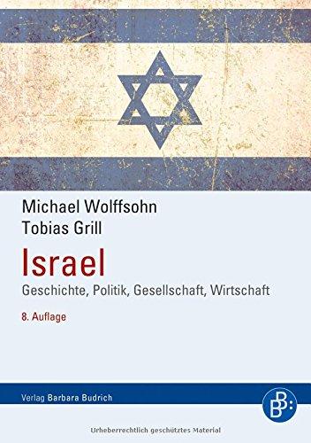 Israel: Geschichte, Politik, Gesellschaft, Wirtschaft