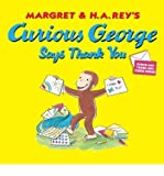 [ CURIOUS GEORGE SAYS THANK YOU (CURIOUS GEORGE 8X8 (QUALITY)) ] By Rey, H A ( Author ) ( 2012 ) { Paperback }