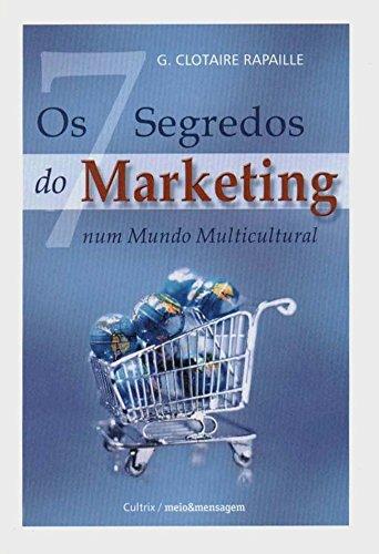 Os Sete Segredos do Marketing (Em Portuguese do Brasil)