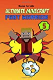 Books for Kids: Ultimate Minecraft Fart Warrior 5: (A Hilarious Book for Kids Age 6-10) (Unofficial Minecraft book) (fart books)