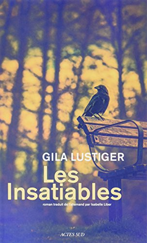 Les insatiables : roman