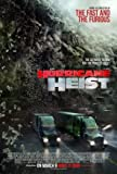 Import Posters THE HURRICANE HEIST – U.S Movie Wall Poster Print - 30CM X 43CM Brand New