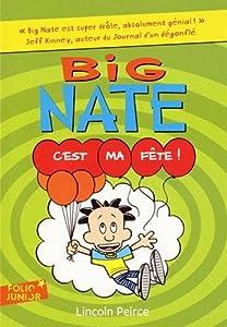 """Afficher """"Big Nate 7 - C'est ma fête"""""""