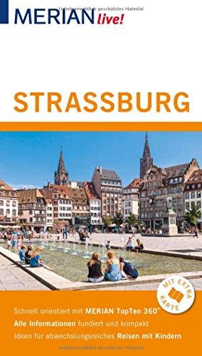 MERIAN live! Reiseführer Straßburg: Mit Extra-Karte zum Herausnehmen