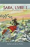 Sara, livre 1 - Qui se ressemble s'assemble pour l'éternité