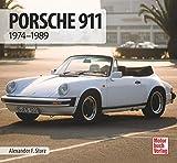 Porsche 911: 1974-1989 (Schrader-Typen-Chronik)