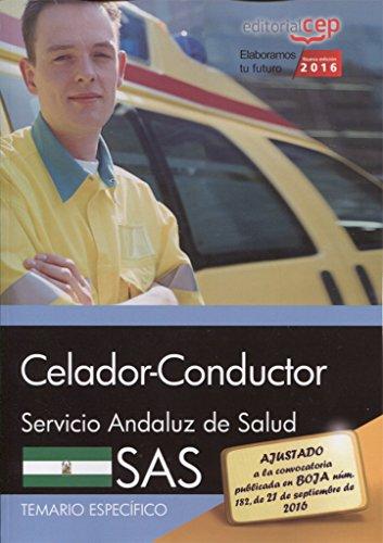 Celador-Conductor. Servicio Andaluz de Salud (SAS). Temario por Editorial Cep