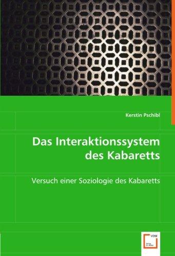Das Interaktionssystem des Kabaretts: Versuch einer Soziologie des Kabaretts