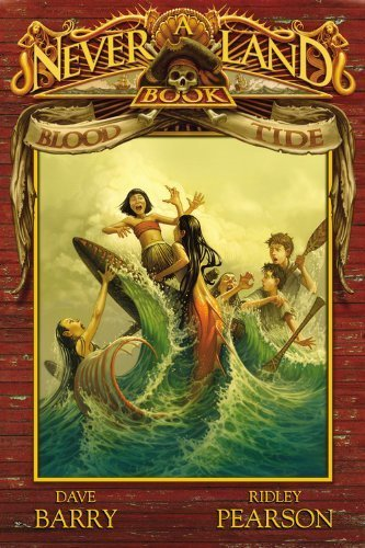 Blood Tide (Never Land, Book 3) by Ridley Pearson (2008-09-16)