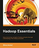 Hadoop Essentials (Community Experience Distilled)