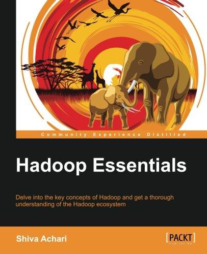 Hadoop Essentials (Community Experience Distilled) (English Edition)