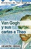Image de Van Gogh y sus cartas a Theo: Más allá de la leyenda (Misterios de Van Gogh nº 2)