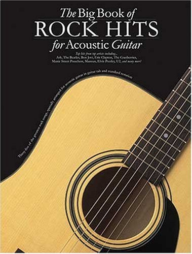 THe Big Book of Rock Hits for Acoustic Guitar