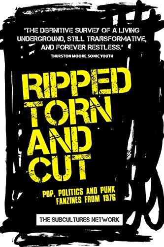 Ripped, Torn Cut: POP, POLITICS PUNK FPB: Pop, politics