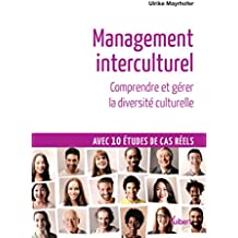 Management interculturel - Comprendre et gérer la diversité culturelle
