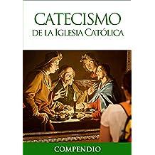 Catecismo de la Iglesia Católica - Compendio