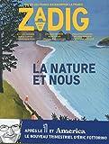 Zadig - numéro 2 La nature et nous...