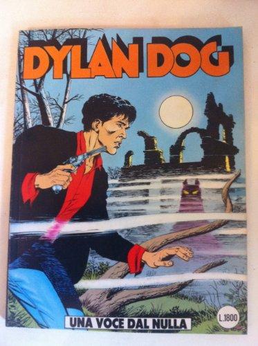 DYLAN DOG NUMERO 38 UNA VOCE DAL NULLA SERGIO BONELLI EDITORE 1989 PRIMA EDIZIONE