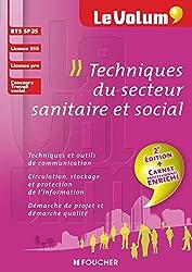 Techniques du secteur sanitaire et social - Le Volum' - SP3S - 2e édition