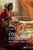 Image de Etre noir en France au XVIIIe siècle