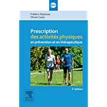 Prescription des activités physiques: en prévention et en thérapeutique