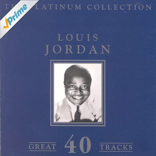 The Platinum Collection - Louis Jordan