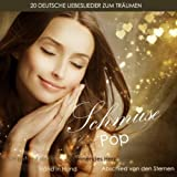 Schmusepop (20 Deutsche Liebeslieder Zum Träumen)