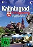 Kaliningrad - Königsberg - Eine deutsch russische Versöhnungsgeschichte [Alemania] [DVD]