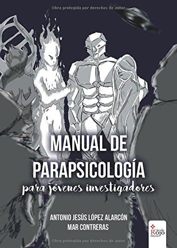 Manual de parapsicología para jóvenes investigadores